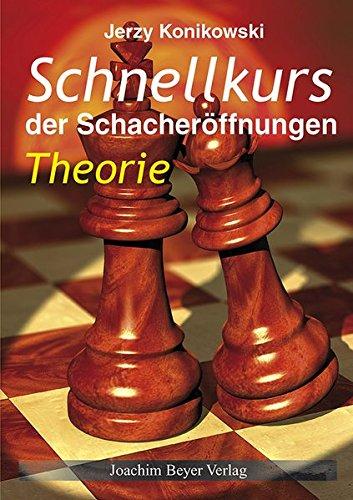 Schnellkurs der Schacheröffnungen Theorie