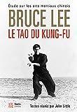Le tao du kung-fu - Etude sur les arts martiaux chinois