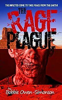 The Rage Plague by [Bobbie Owen-Simonson]
