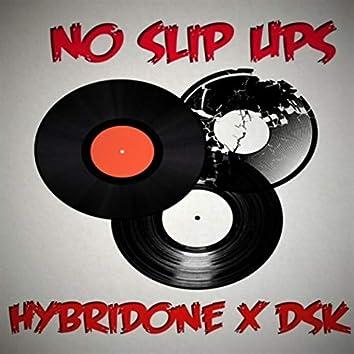 No Slip Ups (feat. DSK)