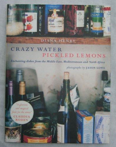 Crazy Water, Pickled Lemons: Enchan…
