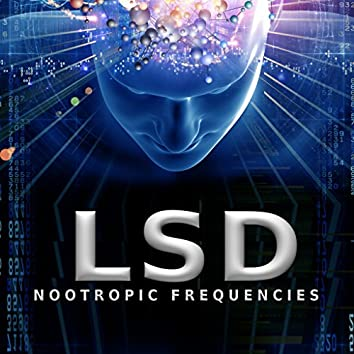 LSD (Nootropic Frequencies)