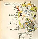 Caribbean Island Music: Songs and Dances of Haiti, the Dominican Republic & Jamaica (Explorer)