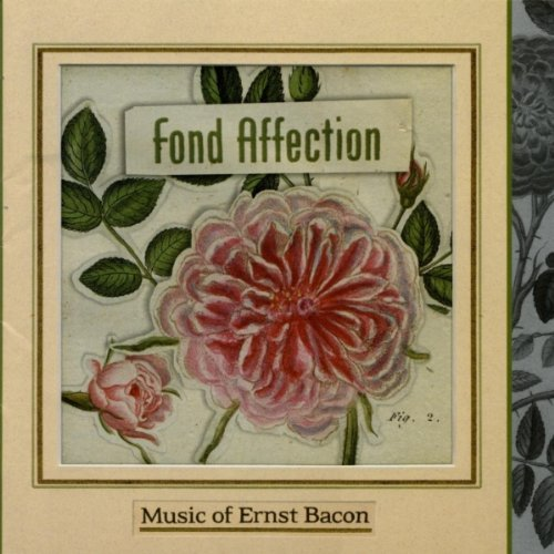 Fond Affection: Works of Ernest Bacon by Bacon (2002-01-01)