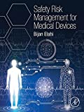 Safety Risk Management for Medical Devices (English Edition)