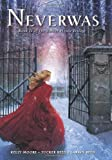 Neverwas (Amber House, Book 2) (Amber House Trilogy, Band 2)