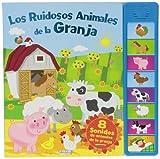 Los Ruidosos Animales De La Granja - Reedición (Libros Sonoros)