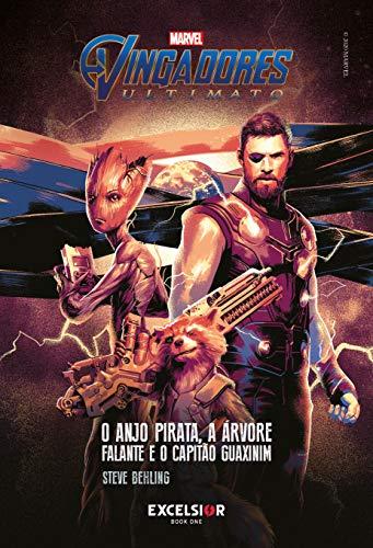 Vingadores ultimato: O anjo pirata, a árvore falante e o capitão guaxinim