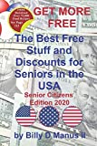 Get More Free - The Best Free Stuff and Discounts for Seniors in the USA, Senior Citizens Edition 2020 (Get More Free - Senior Citizens Edition)