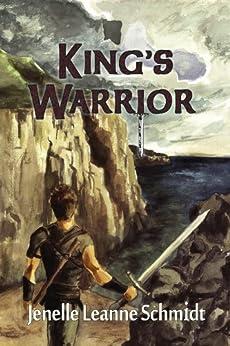 King's Warrior (The Minstrel's Song Book 1) by [Jenelle Leanne Schmidt, Angelina Walker]