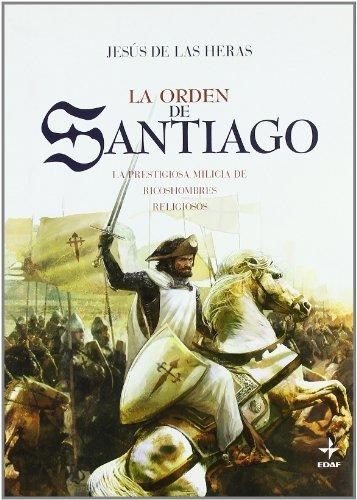 Orden De Santiago, La (Clio. Crnicas de la Historia)