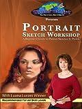 Portrait Sketch Workshop: A Beginner's Guide to Portrait Sketches In Pastels