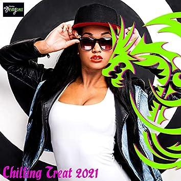 Chilling Treat 2021