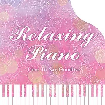 リラクシング・ピアノ~タイム・トゥ・セイ・グッバイ