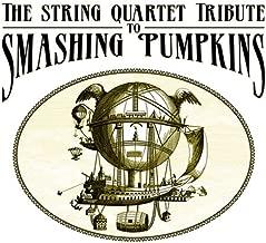 String Quartet Tribute to Smashing Pumpkins by Various Artists (2007-09-11)