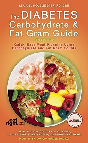 Compare Textbook Prices for The Diabetes Carbohydrate and Fat Gram Guide Fourth Edition ISBN 9781580403405 by Holzmeister R.D., R.D. Lea Ann