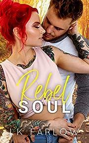 Rebel Soul: An Arranged Baby Romantic Comedy (Rebel Love Book 2)