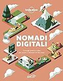 Nomadi digitali. Consigli pratici e idee per vivere e lavorare on the road