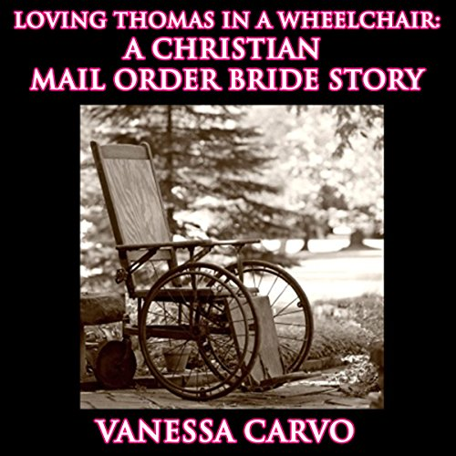 Loving Thomas in a Wheelchair audiobook cover art
