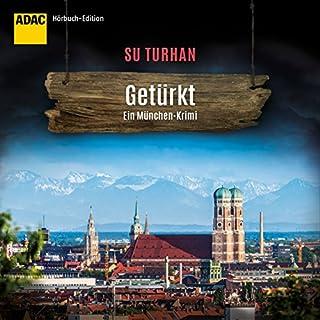 Getürkt: ADAC Hörbuch-Edition (Kommissar Pascha Zeki Demirbilek 5) Titelbild