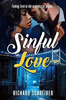 Sinful Love: Finding Love in the Wrongest of Places by [RICHARD SCHREIBER]