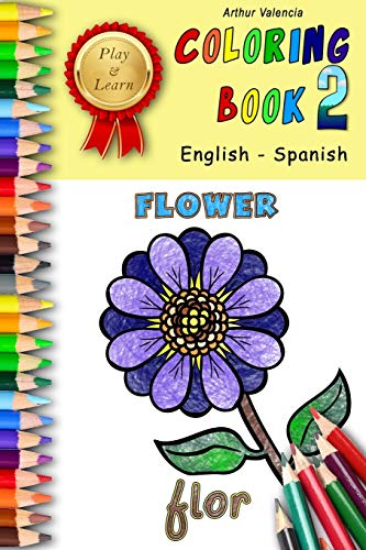 Play & Learn Coloring Book 2: English - Spanish (Play and Learn Coloring Books)