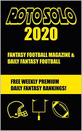 Roto Solo 2020 Fantasy Football and Daily Fantasy Football Magazine (English Edition)