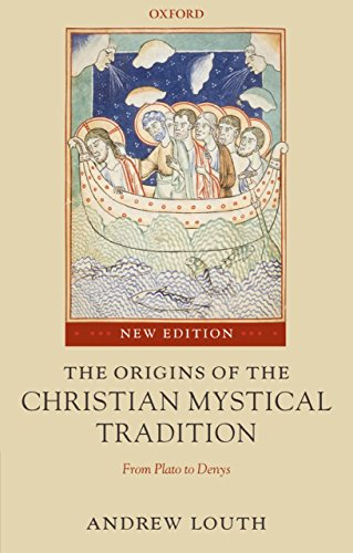 The Origins of the Christian Mystical Tradition: From Plato to Denys (English Edition)