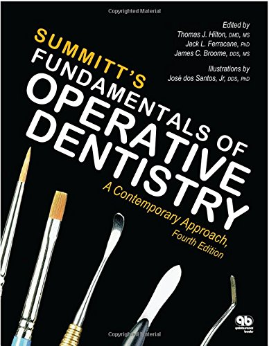 Summitt's Fundamentals of Operative Dentistry: A Contemporary Approach