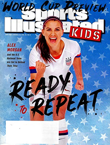 Sports Illustrated KIDS Magazine June 2019 WORLD CUP PREVIEW, ALEX MORGAN Cover