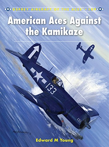 American Aces against the Kamikaze (Aircraft of the Aces, Band 109)
