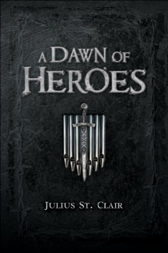A Dawn of Heroes (Book #1 of the Obsidian Saga) (English Edition)