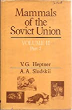 Mammals of the Soviet Union: Carnivora, Part 2 (Hyaenas and Cats)