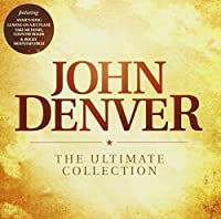 Ultimate Collection by JOHN DENVER (2011-09-27)