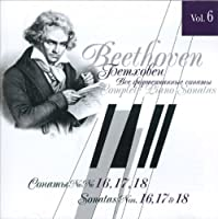 Beethoven. The Complete Piano Sonatas, Vol. 6. Sonatas Sonaty No. 16, 17, 18