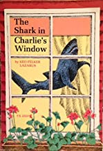 The Shark in Charlie's Window