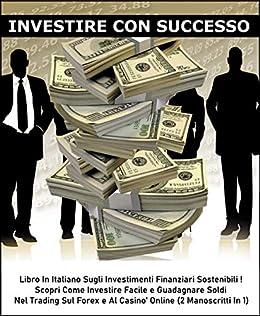 markets broker come fare soldi investendo