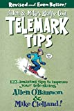 Allen & Mike s Really Cool Telemark Tips, Revised and Even Better!: 123 Amazing Tips To Improve Your Tele-Skiing (Allen & Mike s Series)