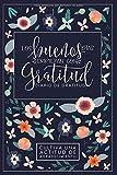 Los buenos días empiezan con gratitud: Diario de gratitud: Cultiva una actitud de agradecimiento