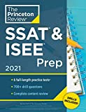 Princeton Review SSAT & ISEE Prep, 2021: 6 Practice Tests + Review & Techniques + Drills (Private Test Preparation)