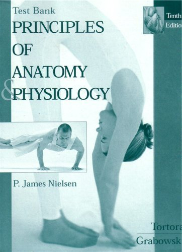 Test Bank Principles of Anatomy and Physiology (Test Bank Principles of Anatomy and Physiology)