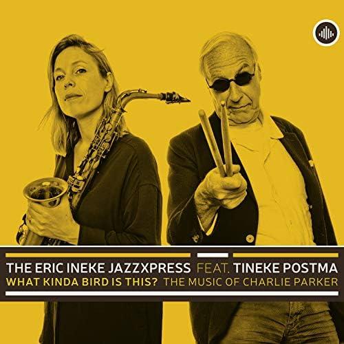 The Eric Ineke JazzXpress feat. Tineke Postma