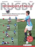 Rugby - Techniques et skills Tome 1