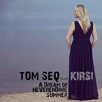 A Dream of Neverending Summer (feat. Kirsi)
