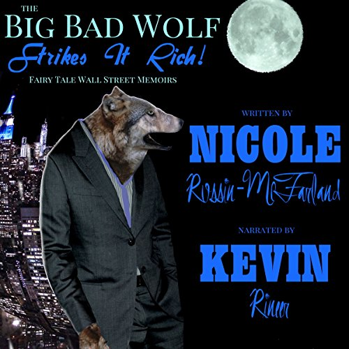 The Big Bad Wolf Strikes It Rich! audiobook cover art