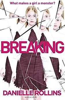 Breaking by [Danielle Rollins]