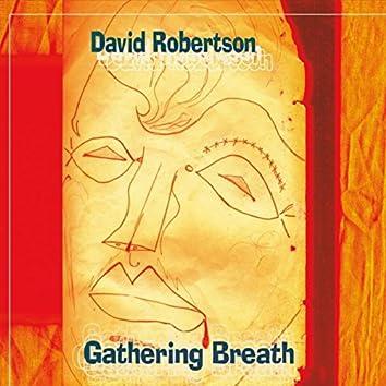 Gathering Breath