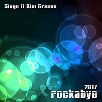 Rockabye 2017