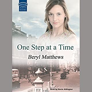 One Step at a Time                   By:                                                                                                                                 Beryl Matthews                               Narrated by:                                                                                                                                 Annie Aldington                      Length: 13 hrs and 32 mins     18 ratings     Overall 4.1