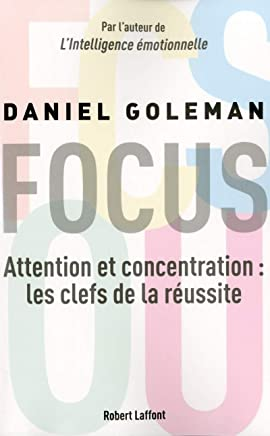 Focus : Attention et concentration : les clefs de la réussite
